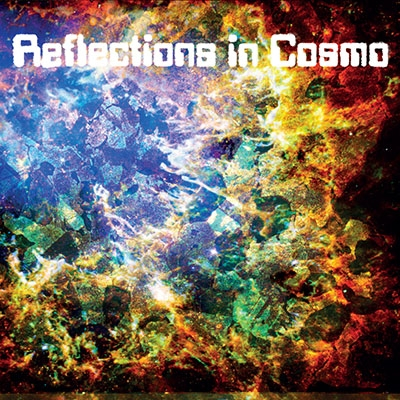Reflections In Cosmo/Reflections in Cosmo[RNR073CD]
