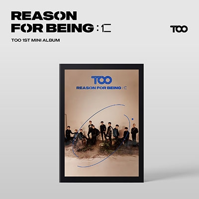 Reason For being: 仁: 1st Mini Album (dysTOOpia Ver.) CD