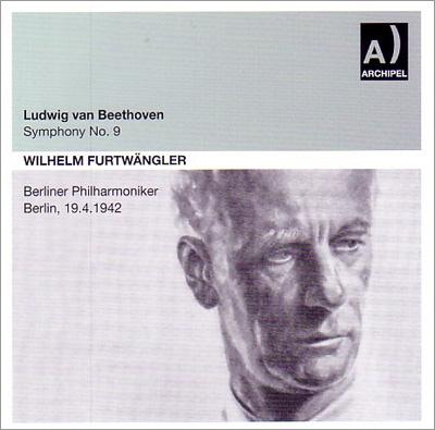 ヴィルヘルム・フルトヴェングラー/ベートーヴェン: 交響曲第9番〜ヒトラー生誕前夜祭ライヴ[ARPCD0270]
