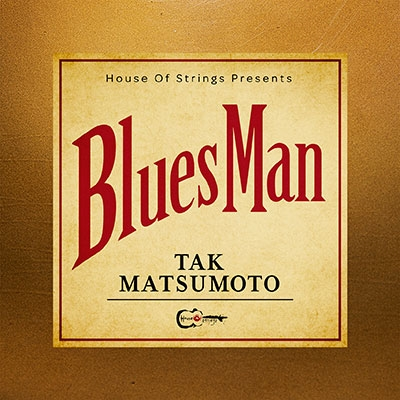 TAK MATSUMOTO『Bluesman』