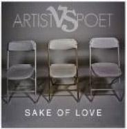 Artist Vs Poet/SAKE OF LOVE<限定生産盤>[EKRM-1279]