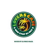 LOVERS CAFE-NONSTOP DJ MIX- Mixed By DJ Mike-Masa CD