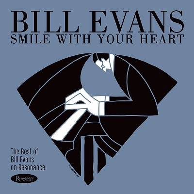 Smile With Your Heart: The Best of Bill Evans on Resonance LP