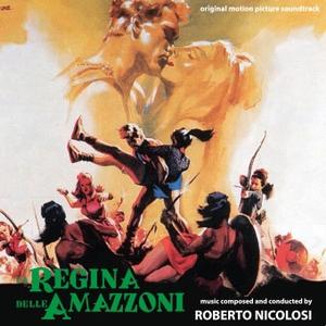 Roberto Nicolosi/La regina delle amazzoni [CDDM270]