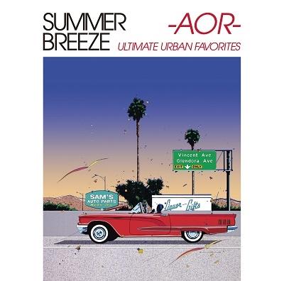 SUMMER BREEZE -AOR- ULTIMATE URBAN FAVORITES<タワーレコード限定> CD