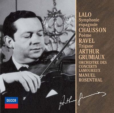 アルテュール・グリュミオー/ラロ:スペイン交響曲/ラヴェル:ツィガーヌ/ショーソン:詩曲<限定盤>[UCCD-9820]