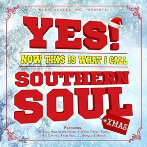 Yes! Now This Is What I Call Southern Soul Xmas[10090]