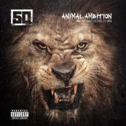 50 Cent/Animal Ambition An Untamed Desire To Win <Explicit>[HSUY10006]