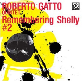 Roberto Gatto Quintet/Remembering Shelly #2 Live At Alexanderplatz Jazz Club, Roma[ALBCD-010]