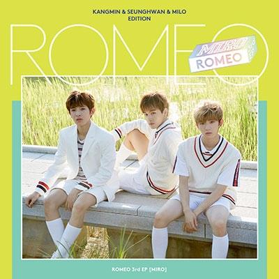Romeo (Korea)/Miro: 3rd Mini Album (Kangmin, Seunghwan &Milo Edition)[L200001266]