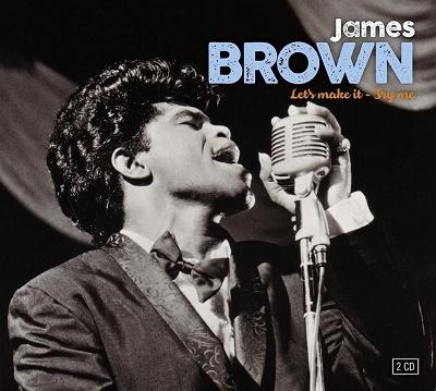 James Brown/Lets Make It &Try Me[CMJ2742989]