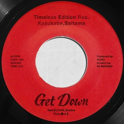 TKda黒ぶち/Get Down feat.ELIONE, Zeebra (Vocal) C/W (Instrumental)<限定盤>[AHS23]