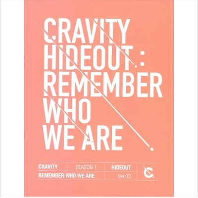 Cravity Season1 Hideout: Remember Who We Are (Ver.3) CD