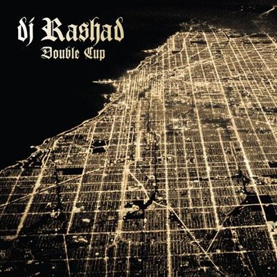 DJ Rashad/ダブル・カップ[BRC-398]