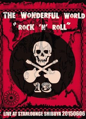 THE WONDERFUL WORLD/ROCK 'N' ROLL〜LIVE AT STAR LOUNGE 20150606<限定盤>[THR-DVD-01]