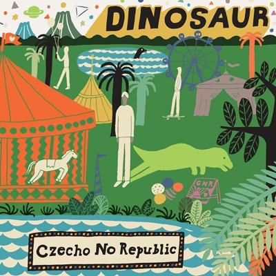 Czecho No Republic/DINOSAUR[MDMR-2020]
