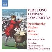 Dresden Philharmonic Chamber Orchestra/Virtuoso Timpani Concertos:Druschetzky/A.Philidor/J.Philidor/etc:Alexander Peter[8557610]