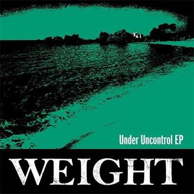 WEIGHT/Under Uncontrol EP[WR01]