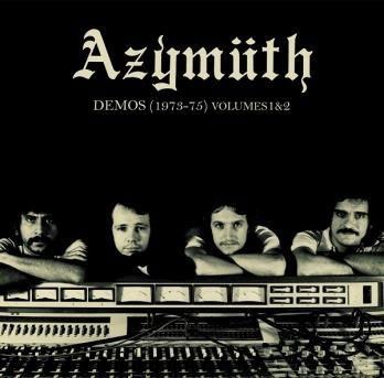 Azymuth(アジムス)未発表音源集『DEMOS 1973-1975 VOLUMES 1&2』がリリース