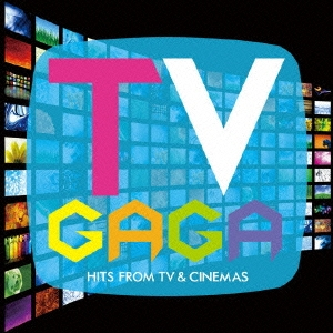 TV GaGa ~ CM HITS! & TV SOUNDS!