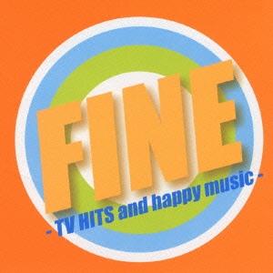 ファイン -TV HITS and happy music-