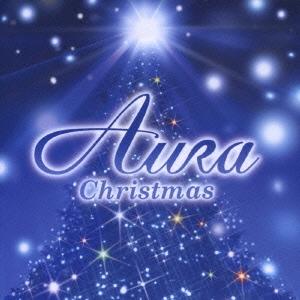 オーラ・クリスマス ~天使の贈りもの~