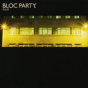 Bloc Party/フラックス:ザ・リミキシース[HSE-70008]