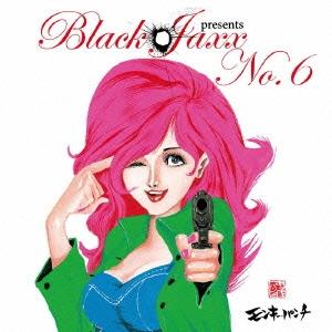 BLACK JAXX/Black Jaxx presents No.6[YRCG-90007]