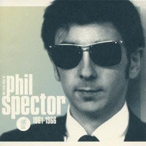 V.A『ウォール・オブ・サウンド ~ザ・ヴェリー・ベスト・オブ・フィル・スペクター 1961-1966』