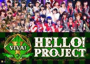 Hello!Project 15th ANNIVERSARY LIVE 2013 WINTER ~VIVA!~