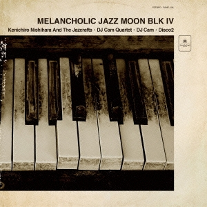 Kenichiro Nishihara &The Jazcrafts/Melancholic Jazz Moon BLK 4[FAMC-134]