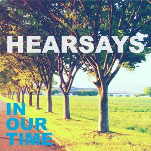 Hearsays/IN OUR TIME[DFRC-019]