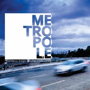 Metropole/メトロポール[RBCP-2844]