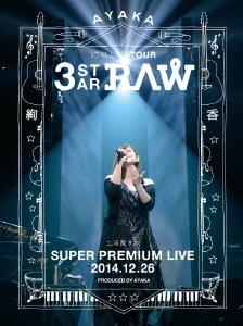 絢香/にじいろ TOUR 3-STAR RAW 二夜限りのSUPER PREMIUM LIVE 2014.12.26 [AKXO-90029]