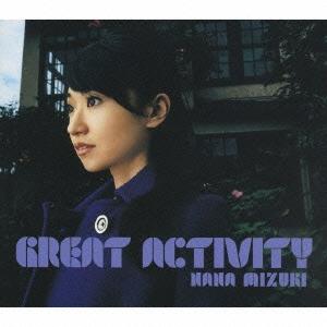 水樹奈々/GREAT ACTIVITY<通常盤>[KICS-1339]