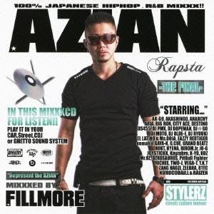 AZIAN RAPSTA -THE FINAL- MIXXXED BY : FILLMORE