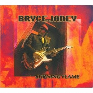 Bryce Janey/バーニング・フレイム[BSMF-2372]