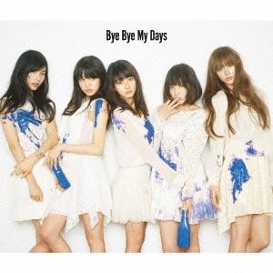 Bye Bye My Days [CD+DVD]<初回生産限定盤B> 12cmCD Single