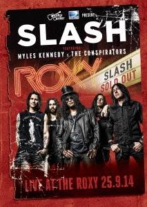 Slash/スラッシュ feat.マイルス・ケネディ&ザ・コンスピレイターズ ライヴ・アット・ザ・ロキシー 2014 [DVD+2CD] [GQBS-90013]