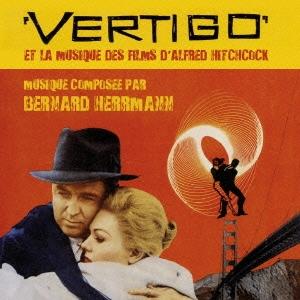 Bernard Herrmann/めまい~アルフレッド・ヒッチコック作品集 オリジナル・サウンドトラック [WPCR-28647]