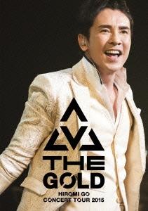 郷ひろみ/Hiromi Go Concert Tour 2015 THE GOLD [SRBL-1689]