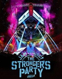 JAM Project 15TH ANNIVERSARY PREMIUM LIVE THE STRONGER'S PARTY Blu-ray Disc