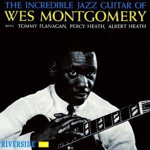 Wes Montgomery/インクレディブル・ジャズ・ギター[UCCO-5557]