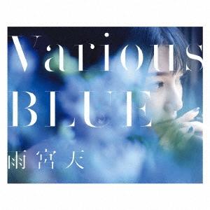 雨宮天/Various BLUE [CD+Blu-ray Disc]<初回生産限定盤>[SMCL-436]