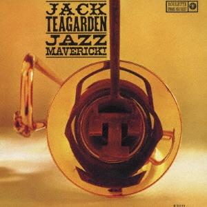 Jack Teagarden/ジャズ・マーヴェリック<完全限定盤>[WPCR-29161]