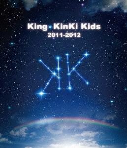 King・KinKi Kids 2011-2012 Blu-ray Disc