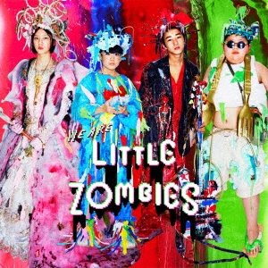 WE ARE LITTLE ZOMBIES ORIGINAL SOUNDTRACK<通常盤>