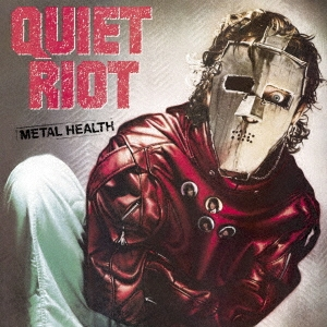 Quiet Riot/メタル・ヘルス〜ランディ・ローズに捧ぐ〜<期間生産限定盤>[SICP-6145]