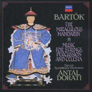 アンタル・ドラティ/バルトーク:中国の不思議な役人 弦楽器、打楽器とチェレスタのための音楽[UCCD-3886]