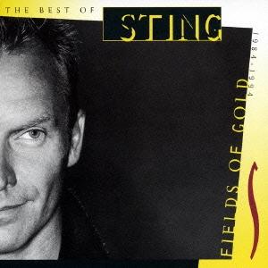 フィールズ・オブ・ゴールド~ベスト・オブ・スティング1984-1994<初回限定特別価格盤>